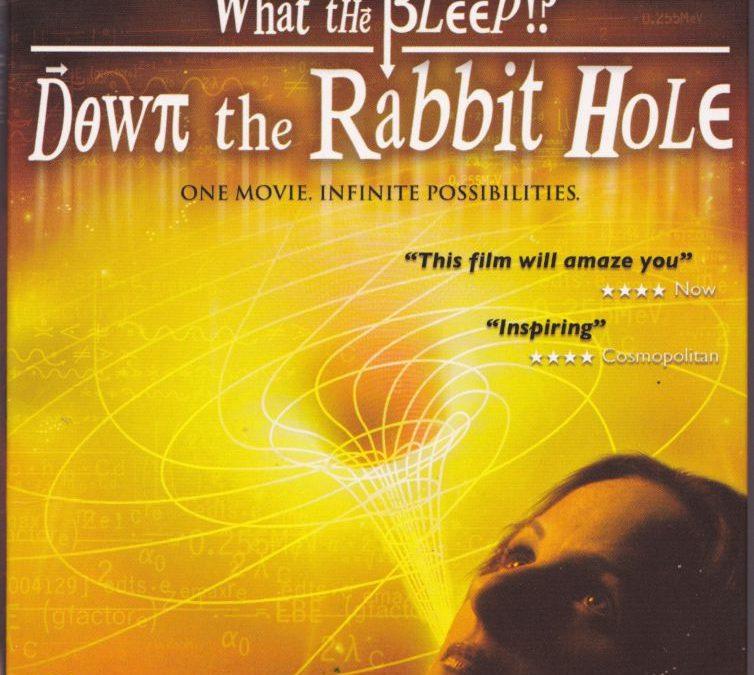 Biz Ne Bilebiliriz Ki: Tavşan Deliğinden Aşağı