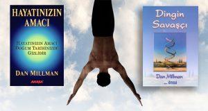 Bölüm 65: Dan Millman ile Hayatınızın Amacı Üzerine