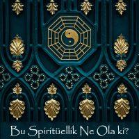 bu-spirituellik-ne-ola-ki