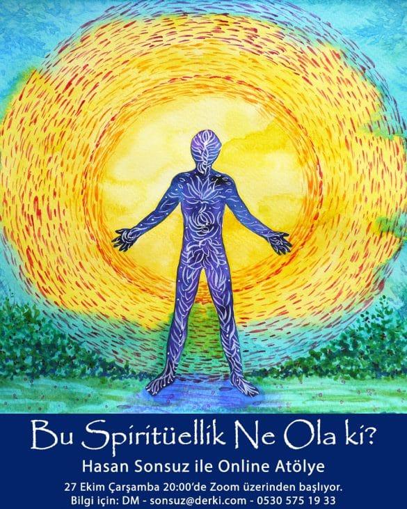 bu-spirituellik-ne-ola-ki-hasan-sonsuz-ile-online-atolye